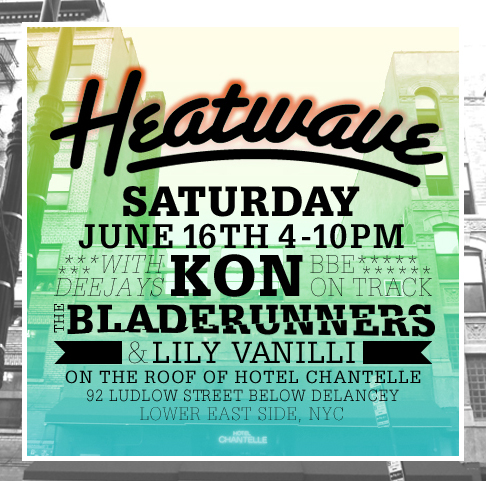Heatwave feat. Kon (BBE), The Bladerunners and Lily Vanilli