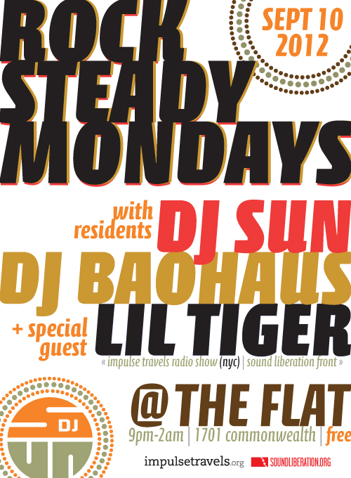 Rock Steady Monday @ The Flat with special guest DJ Lil Tiger